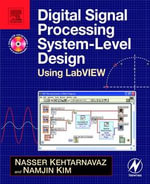 Digital Signal Processing System-Level Design Using LabVIEW : Nasser Kehtarnavaz Y Namjin Kim - Nasser Kehtarnavaz