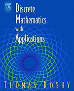Discrete Mathematics with Applications - Thomas Koshy