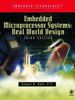 Embedded Microprocessor Systems : Real World Design - Stuart Ball