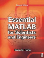 Essential MATLAB for Scientists and Engineers - Brian Hahn
