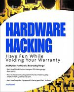 Hardware Hacking : Have Fun while Voiding your Warranty - Joe Grand
