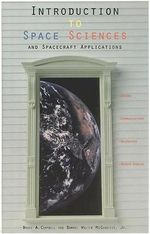 Introduction to Space Sciences and Spacecraft Applications - Paula Walter, Jr. McCandless