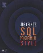 Joe Celko's SQL Programming Style - Joe Celko