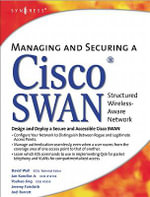 Managing and Securing a Cisco Structured Wireless-Aware Network - David Wall