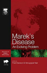 Marek's Disease : An Evolving Problem