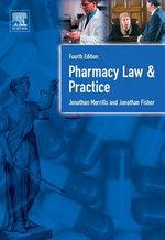 Pharmacy Law and Practice : Fourth Edition - Jon Merrills