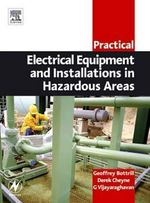 Practical Electrical Equipment and Installations in Hazardous Areas - Geoffrey Bottrill