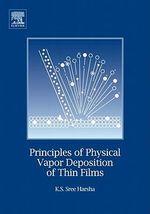 Principles of Vapor Deposition of Thin Films - Professor K.S. K.S Sree Harsha