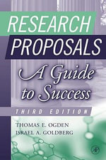 Research Proposals : A Guide to Success
