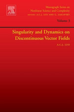 Singularity and Dynamics on Discontinuous Vector Fields - Albert C.J. Luo