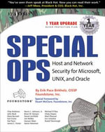 Special Ops : Host and Network Security for Microsoft Unix and Oracle: Host and Network Security for Microsoft Unix and Oracle - Syngress