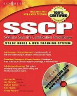 SSCP Systems Security Certified Practitioner Study Guide and DVD Training System : Study Guide & Dvd Training System - Syngress