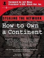 Stealing the Network : How to Own a Continent - Ryan Russell