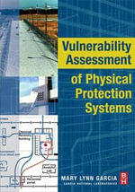 Vulnerability Assessment of Physical Protection Systems - Mary Lynn Garcia