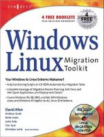 Windows to Linux Migration Toolkita : Your Windows to Linux Extreme Makeover - David Allen