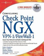 Configuring Check Point NGX VPN-1/Firewall-1 - Barry J Stiefel