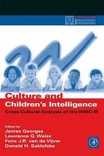 Culture and Children's Intelligence : Cross-Cultural Analysis of the WISC-III