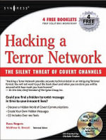 Hacking a Terror Network : The Silent Threat of Covert Channels: The Silent Threat of Covert Channels - Russ Rogers