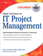 How to Cheat at IT Project Management - Susan Snedaker