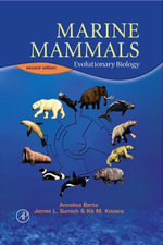 Marine Mammals : Evolutionary Biology - Annalisa Berta