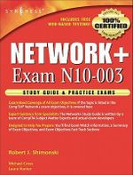 Network+ Study Guide & Practice Exams : Exam N10-003 - Robert Shimonski
