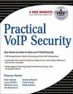 Practical VoIP Security - CISSP, CCNP, CCDA, CCS, Thomas Porter