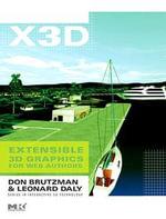 X3D : Extensible 3D Graphics for Web Authors - Don Brutzman