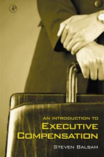An Introduction to Executive Compensation - Steven Balsam