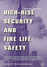 High-Rise Security and Fire Life Safety - Geoff Craighead