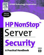HP NonStop Server Security : A Practical Handbook - XYPRO Technology Corp