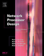Network Processor Design : Issues and Practices, Volume 2