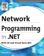 Network programming in .NET : C# & Visual Basic .NET - Fiach Reid