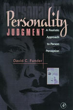 Personality Judgment : A Realistic Approach to Person Perception