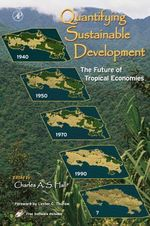 Quantifying Sustainable Development : The Future of Tropical Economies