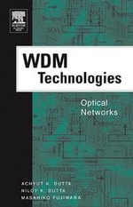 WDM Technologies : Optical Networks: Optical Networks