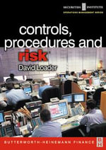 Controls, Procedures and Risk - David Loader