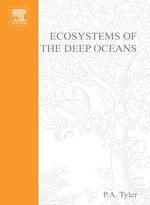 Ecosystems of the Deep Oceans : Ecosystems of the World