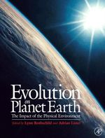 Evolution on Planet Earth : Impact of the Physical Environment