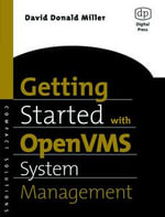 Getting Started with OpenVMS System Management - David Miller