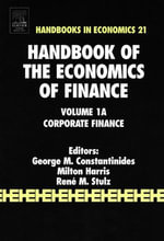 Handbook of the Economics of Finance : Corporate Finance