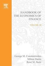 Handbook of the Economics of Finance : Financial Markets and Asset Pricing