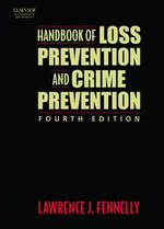 Handbook of Loss Prevention and Crime Prevention - Lawrence Fennelly