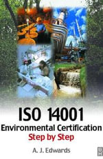 ISO 14001 Environmental Certification Step-by-Step - A J Edwards