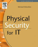Physical Security for IT - Michael Erbschloe