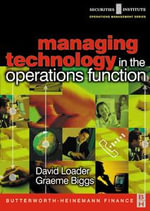Managing Technology in the Operations Function - David Loader