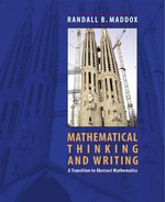 Mathematical Thinking and Writing : A Transition to Higher Mathematics - Randall Maddox