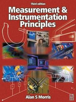 Measurement and Instrumentation Principles - Alan S Morris
