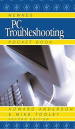 Newnes PC Troubleshooting Pocket Book - Howard Anderson