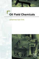Oil Field Chemicals - Johannes Fink