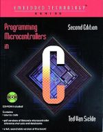Programming Microcontrollers in C - Ted VanSickle